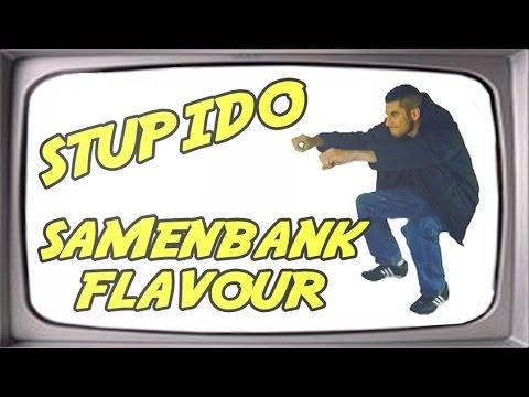 Stupido - Samenbank Flavour (Bushido - Sonnenbank Flavour PARODIE)
