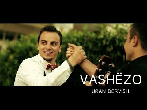 Uran Dervishi - Vash�zo (Official HD Video) 2015
