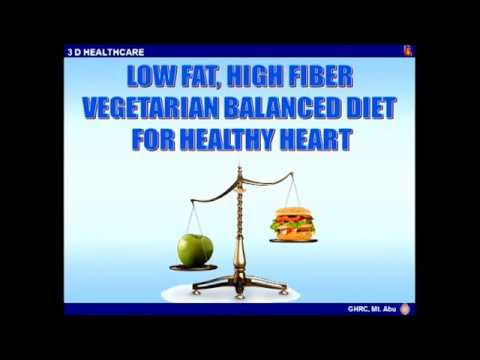 Balanced Diet for Healthy Heart - 1 by BK. Bala Behn