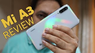 Mi A3 Review   More Than The Best You Can Get For Rs. 12999