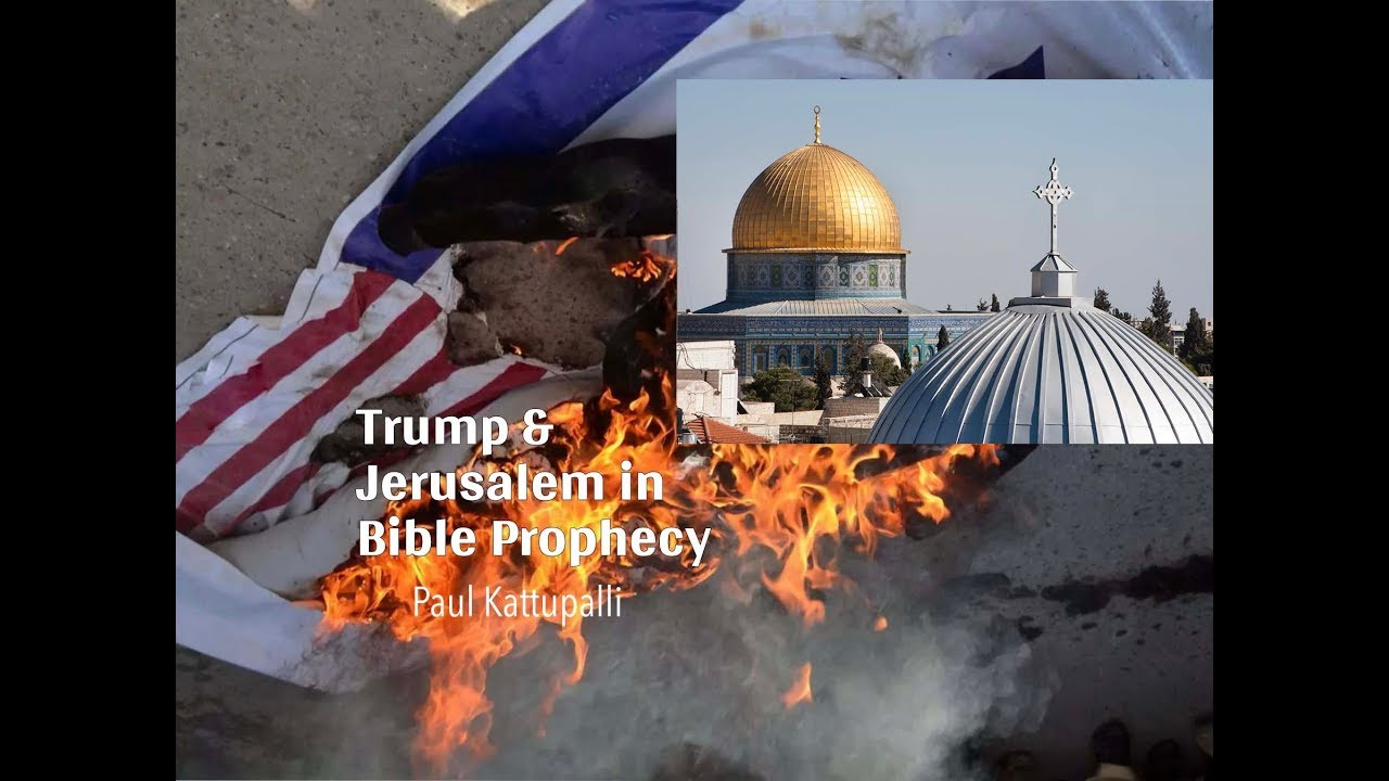 Trump & Jerusalem in Bible Prophecy