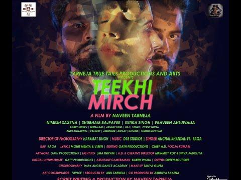 Exclusive     Teekhi Mirch   Full Video Song 2017   Anchal Khansili feat Raga   Full HD