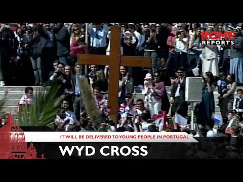 WYD cross will be delivered to young people in Portugal this Sunday
