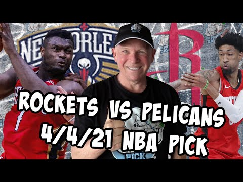New Orleans Pelicans vs Houston Rockets 4/4/21 Free NBA Pick and Prediction (NBA Betting Tips)