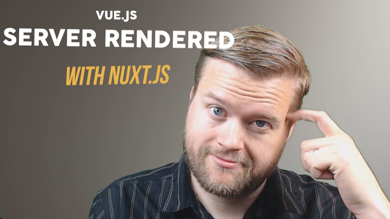 Learn Server Rendered Vue js With Nuxt js - - vimore org