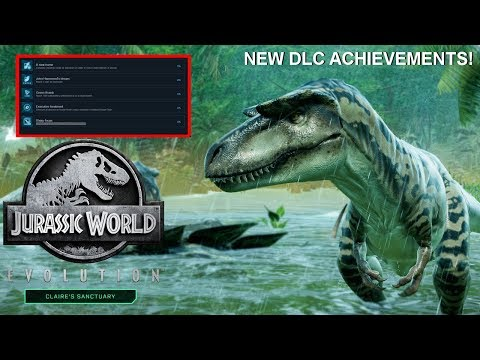 NEW CLAIRE'S SANCTUARY ACHIEVEMENTS RELEASED FOR JURASSIC WORLD: EVOLUTION'S NEXT DLC! |
