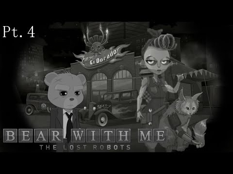 Fixy Mender - Bear With Me: The Lost Robots - Pt.4 |