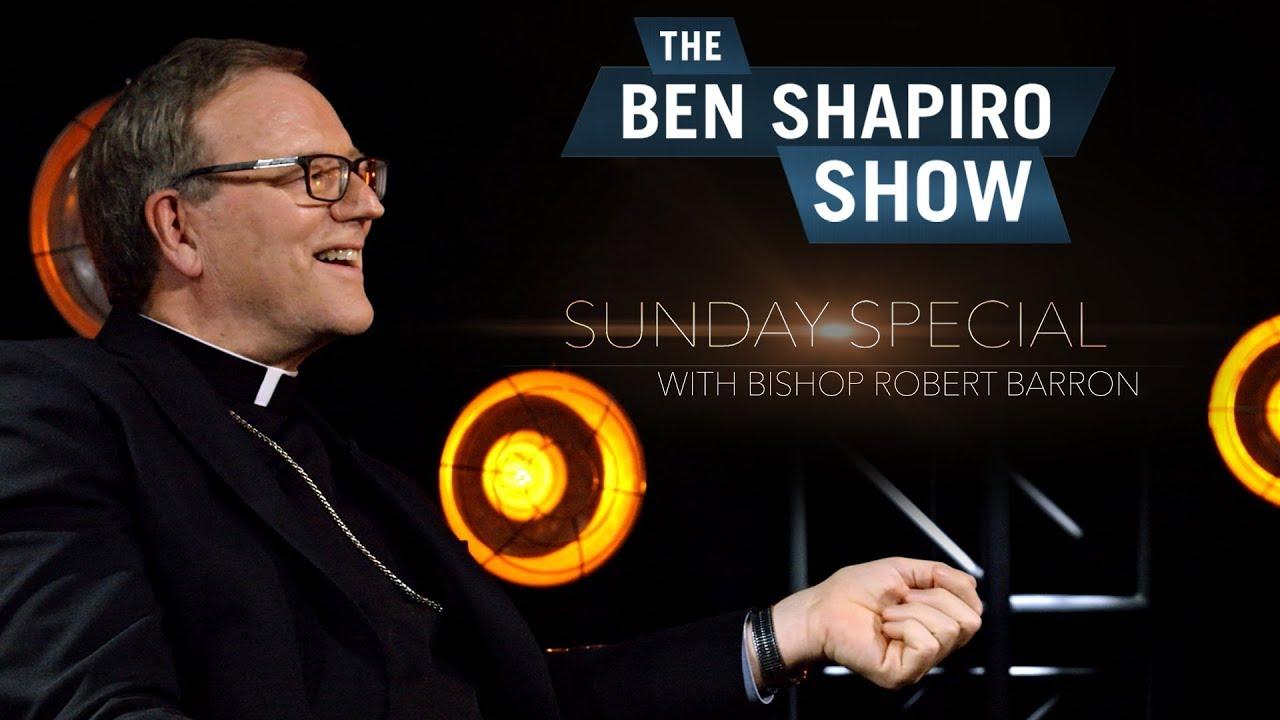 Bishop Robert Barron | The Ben Shapiro Show Sunday Special Ep. 31