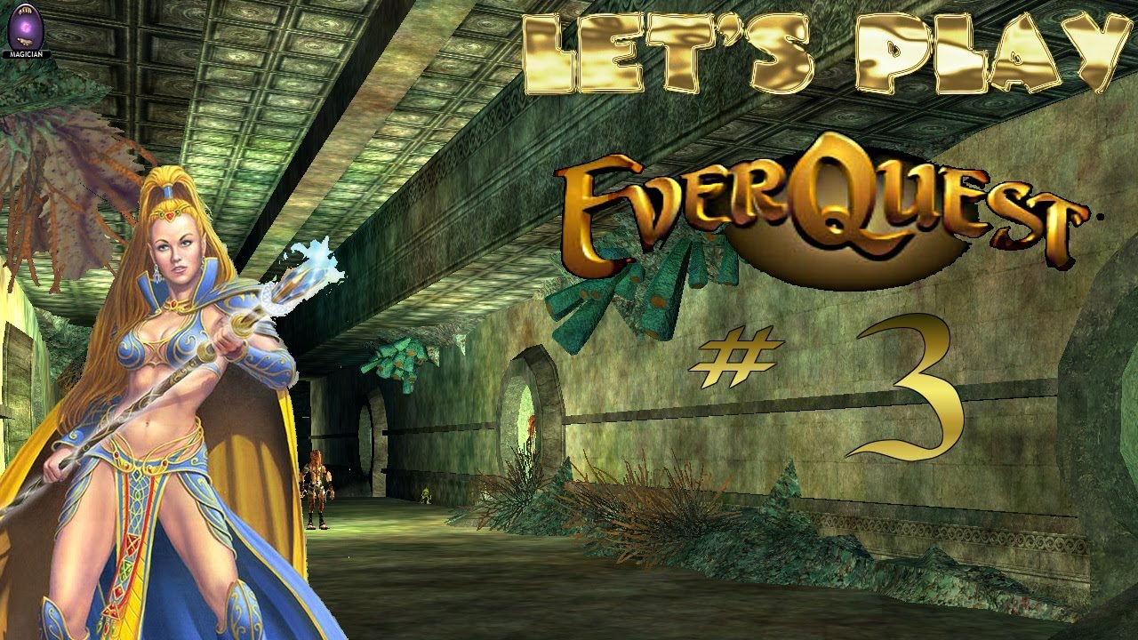 Let's Play - Everquest - #3 - Xpadder Enabled!