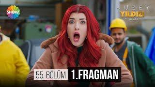 Kuzey Yıldızı İlk Aşk 55.Bölüm 1.Fragman | Kuzey!