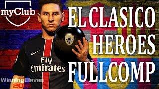 【PS4版 ウイイレ2016】 myClub SP Agent EL CLASICO HEROES フルコンプ映像 【PES2016】