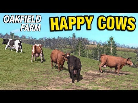 HAPPY COWS | Farming Simulator 17 | Oakfield Farm - Episode 32