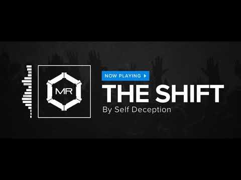 Self Deception - The Shift [HD]
