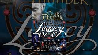 Celtic Thunder: Legacy, Vol. 1