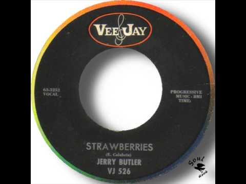Jerry Butler   Strawberries