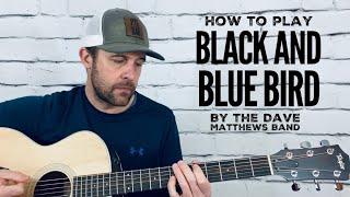 Black and Blue Bird-Guitar Tutorial-Dave Matthews Band