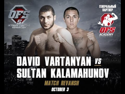 OFS 5 Sultan Kalamahunov (UKR) vs David Vartanyan (ARM)