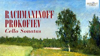 Rachmaninoff Prokofiev Cello Sonatas