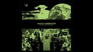 Guilty Connector - Now Wait for Yesternow