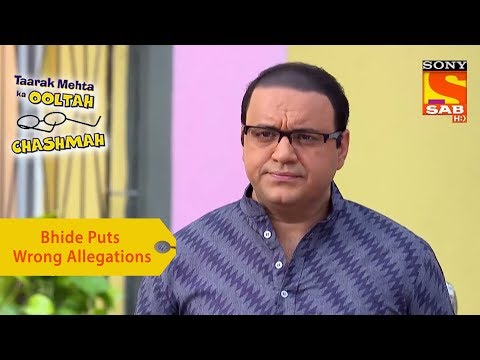 Your Favorite Character | Bhide Puts Wrong Allegations On Tapu | Taarak Mehta Ka Ooltah Chashmah