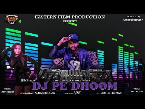 DJ PE DHOOM  ( Haryanvi Song)