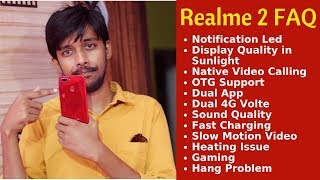 Realme 2 Faq - Display Quality, Led Notification, Heating, Hang Problem, Dual App, Fast Charging thumbnail