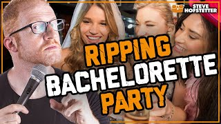 Comedian gets heckled by entire bachelorette party - Steve Hofstetter