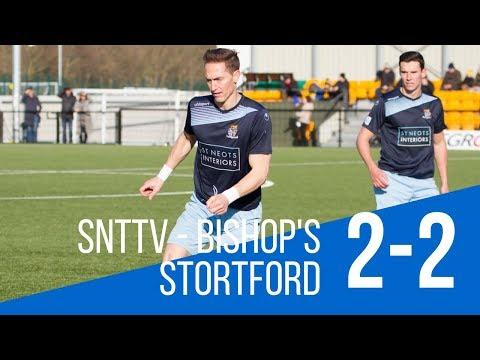 SNTTV - SNTFC 2-2 Bishop's Stortford FC