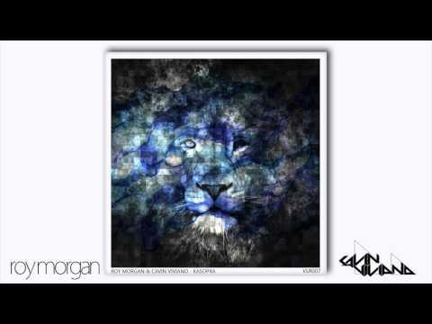Roy Morgan & Cavin Viviano - Kasopra [Premiere At Mad House Radio Show]