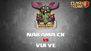 Clash Of Clans: Clan War - Nakama CK vs Vui Ve