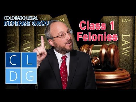Class 1 Felony Crimes in Colorado: Five things to know (examples & penalties)