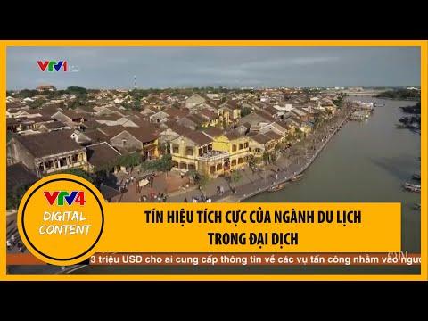 Tín hiệu tích cực của ngành du lịch trong đại dịch | VTV4
