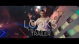 LOOKS - Hej Sokoły (Official Trailer)