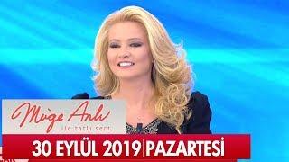 Müge Anlı ile Tatlı Sert 30 Eylül 2019 - Tek Parça
