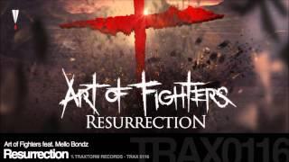 Art Of Fighters ft. Mello Bondz - Resurrection (HQ+Pitched)
