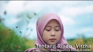 Tentang Rindu - Virzha | Rini Agustina Rahayu Cover