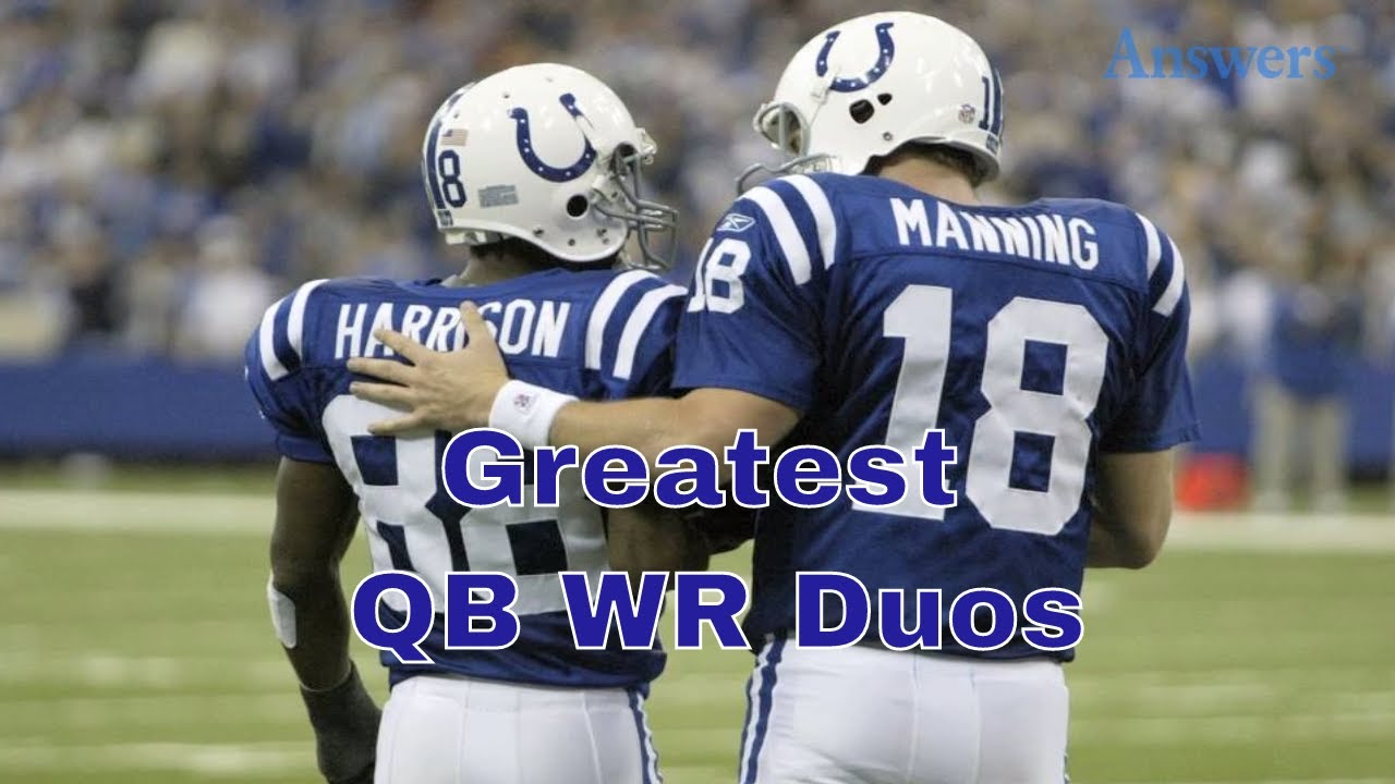 d28164a7f6a The Greatest QB Wide Receiver Duo s In NFL History - YouTube