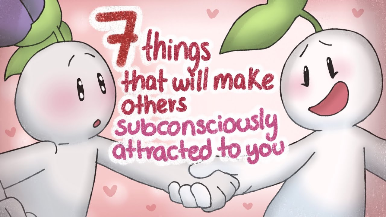 Download 7 Things That Attract Others Subconsciously To You