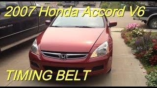 2007 Honda Accord V6 Timing Belt Replacement