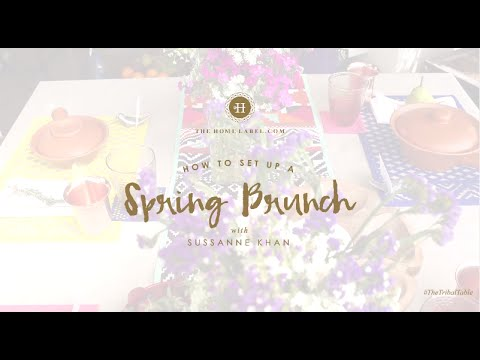 The Home Label: Sussanne Khan's Style Secrets: How To Set Up A Spring Brunch Table
