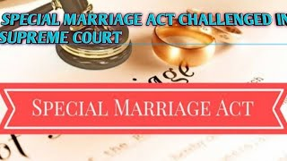 Special marriage Act law in India