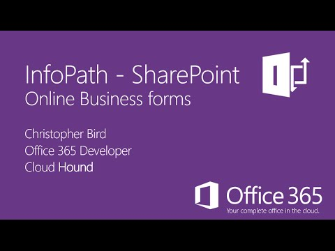 InfoPath Office 365 - Business Forms (chapter 1) - YouTube