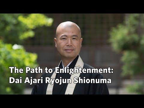 The Path to Enlightenment: Dai Ajari Ryojun Shionuma