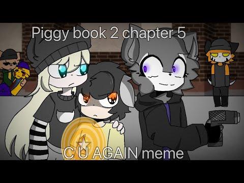 Download C U again meme (piggy book 2 chapter 5)
