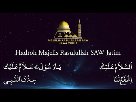 Assalamu'alaik, Isyfa'lana, Ya Rasulullah & Sidnan Nabi - Hadroh Majelis Rasulullah SAW Jawa Timur