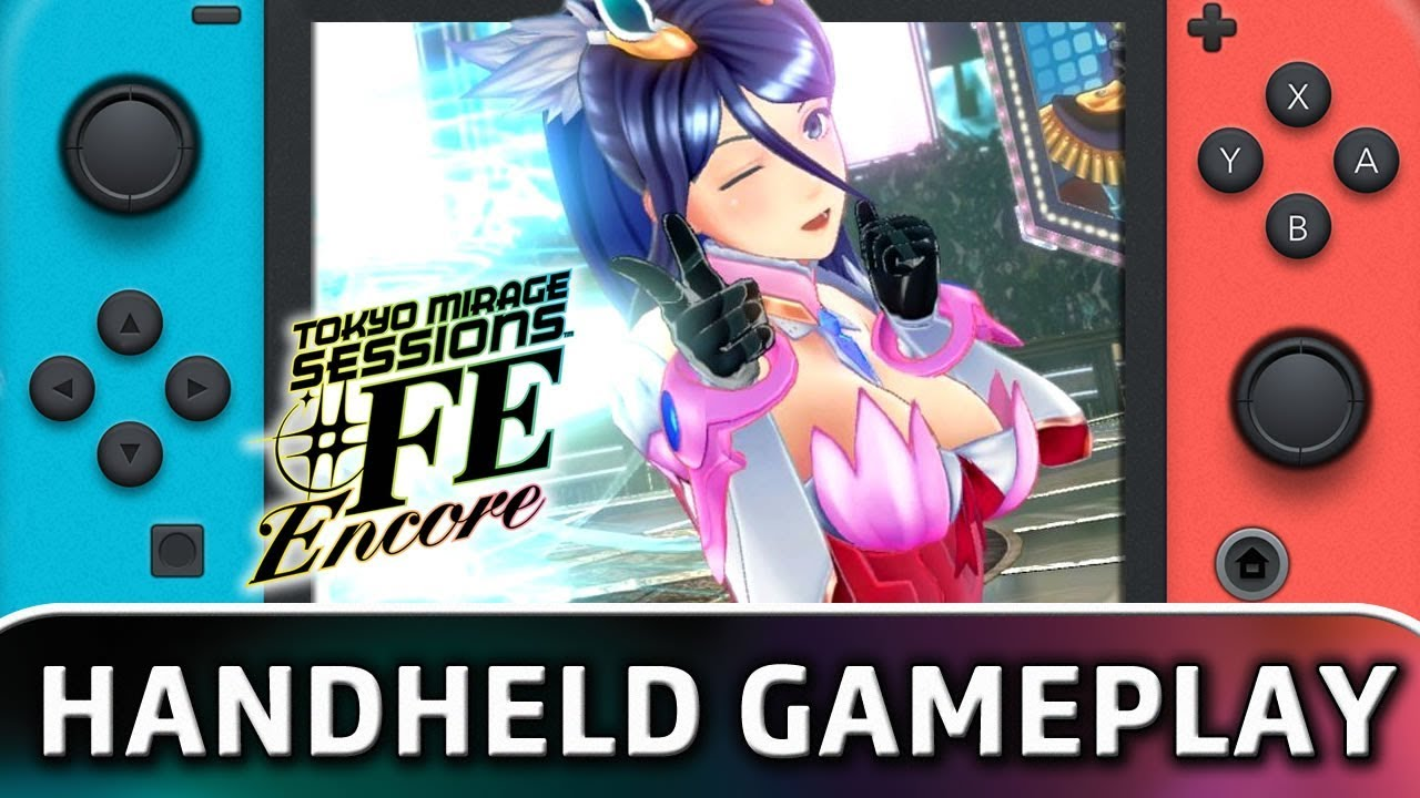 Tokyo Mirage Sessions #FE Encore | First 35 Minutes in Handheld MODE on Switch