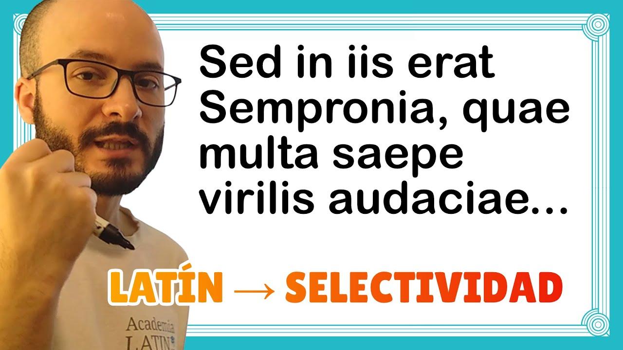 EXAMEN de LATÍN resuelto (SELECTIVIDAD): «Conjuración de Catilina», de Salustio