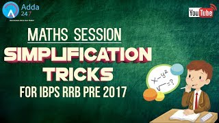 IBPS RRB PRE 2017 | Simplification Tricks | Maths | Online Coaching for SBI IBPS Bank PO 2017 Video