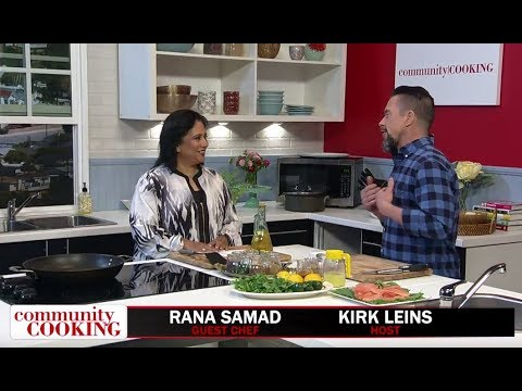 Community Cooking 41.17 - Guest Chef Rana Samad - Hosted by Kirk Leins - Torrance CitiCABLE