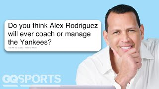 A-Rod (Alex Rodriguez) Goes Undercover on Reddit, YouTube and Twitter | GQ Sports